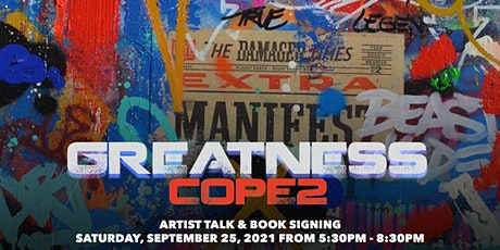 Greatness, COPE2 - Artist Talk & Limited Edition Book Launch & Signing tickets