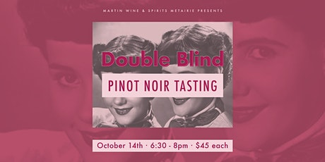 Double Blind Pinot Noir Tasting tickets