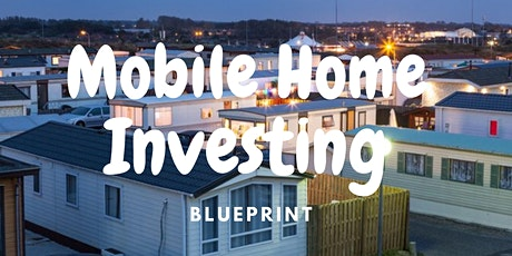 The Mobile Home BluePrint tickets