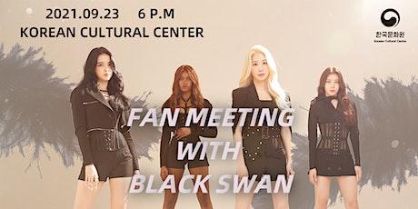 [K-POP] BLACKSWAN FAN MEETING billets