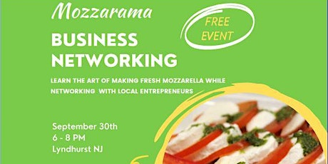 FREE Business Networking Mixer At Lyndhurst's Famous Mozzarella Shop tickets