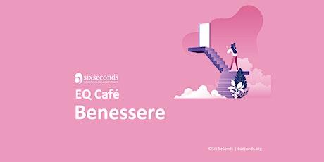 EQ Café Benessere / Community di Roma - 6 ottobre biglietti