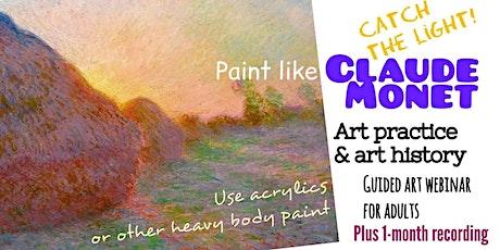 Claude Monet - Online Art Class for Adults tickets