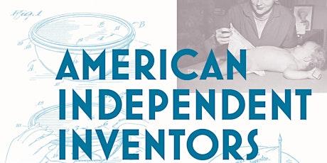 "Author Talk: ""American Independent Inventors "" by Erik S. Hintz tickets"