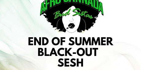 Afro Cannada Budsistas End of Summer Black-out Sesh tickets