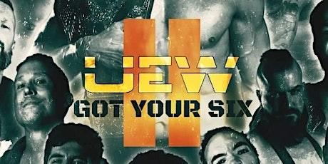 UEW: Got Your Six II tickets