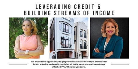Leveraging Credit and Building Streams of Income tickets