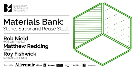Materials Bank: Stone, Straw and Reuse Steel tickets