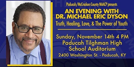 Paducah NAACP: An Evening With Dr. Michael Eric Dyson tickets