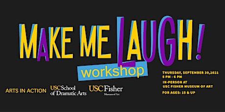 Make Me Laugh Workshop tickets