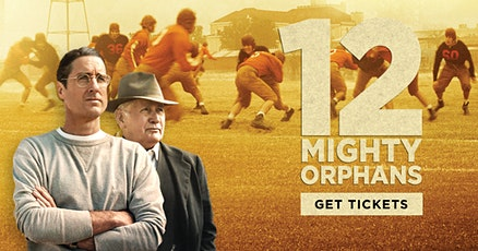 12 Mighty Orphans tickets