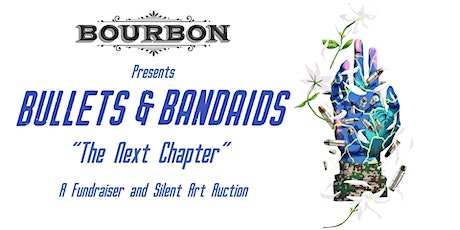 Bullets and Bandaids: The Next Chapter tickets