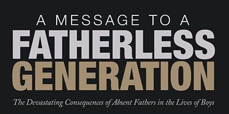 """""""A Message To A Fatherless Generation""""  Book Signing tickets"""