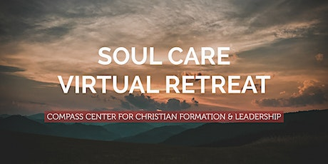 SOUL CARE VIRTUAL RETREAT - An Invitation to Rest tickets