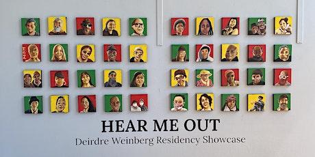 Hear Me Out: Deirdre Weinberg Residency Showcase Closing Reception tickets