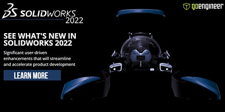 WHAT'S NEW SOLIDWORKS 2022–work smarter, work faster, work together DES(PM) tickets