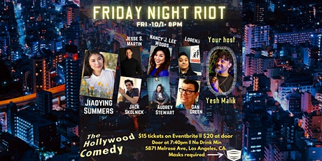 Friday Night Riot Show- The Hollywood Comedy Friday 10/1 @ 8pm tickets