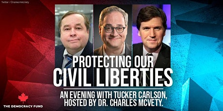 Protecting our Civil Liberties: an evening with Tucker Carlson tickets