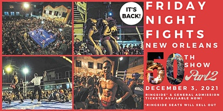Friday Night Fights New Orleans - BOXING RETURNS TO NOLA tickets