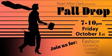 Pearl After Dark: Fall Drop tickets