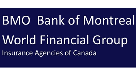 Bank of Montreal and World Financial Group - Mortgage Strategies biglietti