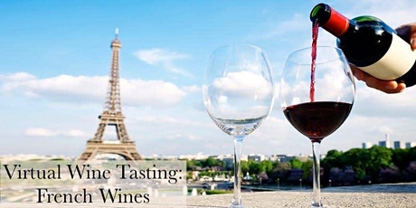 Virtual Wine Class: French Wines tickets