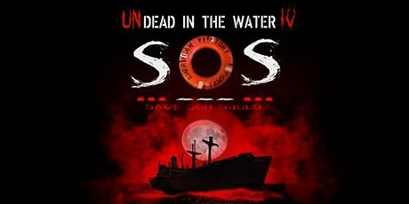 UNDead in the Water tickets