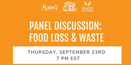 Panel Discussion: Addressing Food Loss and Waste tickets