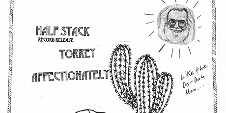 Half Stack (album release), Torrey, Affectionately tickets