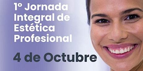 1° Jornada Integral de Estética Profesional - Edición ON LINE entradas