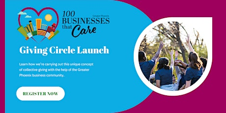 100 Businesses That Care Greater Phoenix Launch tickets