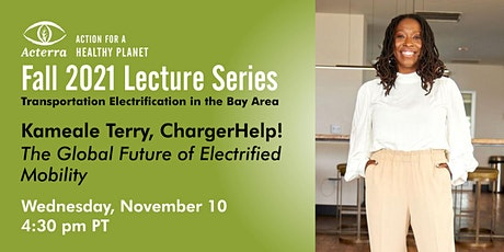 Lecture: The Global Future of Electrified Mobility feat. Kameale Terry tickets