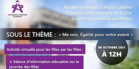 Académie Femmes d'Impact célèbre la Journée internationale de la fille billets