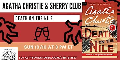 Agatha Christie + Sherry Club chat DEATH ON THE NILE tickets