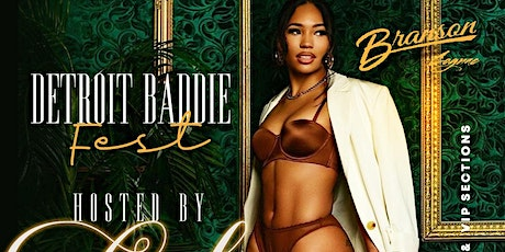 Detroit Baddie Fest hosted by CUBAN LINK tickets