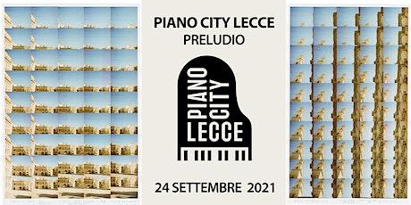 PIANO CITY LECCE - PIAZZETTA FALCONIERI biglietti