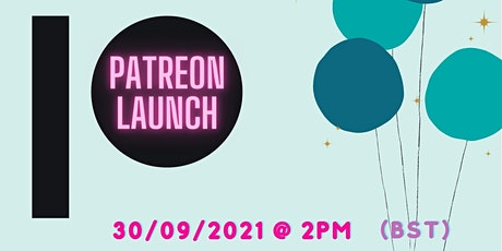 Tea & Jam's Patreon Launch Party! tickets