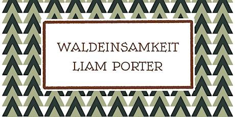Launch of 'Waldeinsamkeit' by Liam Porter tickets
