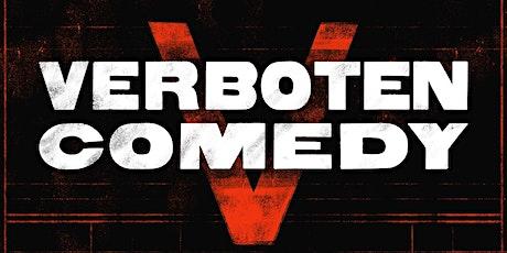 Verboten Comedy September 29th! tickets
