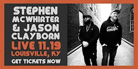 STEPHEN MCWHIRTER & JASON CLAYBORN / HIGHEST PRAISE ALBUM RELEASE EVENT tickets