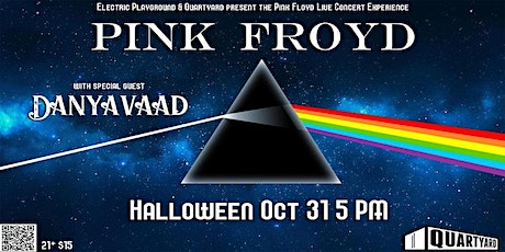 Pink Floyd (The Live Pink Floyd Experience) & Danyavaad tickets