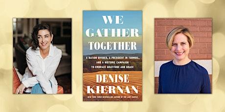 Denise Kiernan in conversation with Erin Templeton | We Gather Together tickets