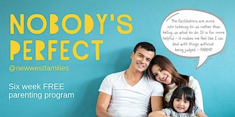 Nobody's Perfect Parenting Program (October 7-November 25, 2021) tickets