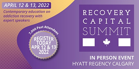 Canada's Recovery Capital Summit 2022 tickets