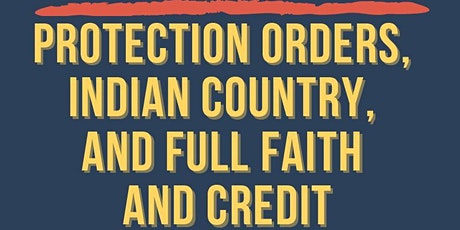 Protection Orders, Indian Country, and Full Faith and Credit tickets