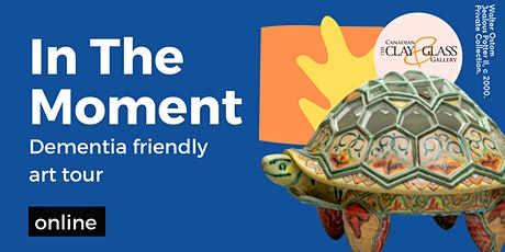 In The Moment: dementia friendly art tour (online) tickets