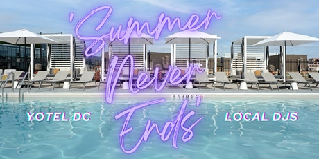 'Summer Never Ends' @ YOTEL's Deck`11 tickets