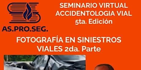 Seminario Latinoamericano Accidentología V´íal 5ta. Edición Fotografía entradas