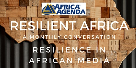 Resilient Africa: Resilience in African media tickets