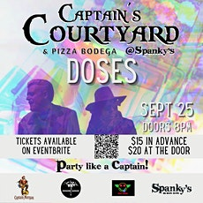 DOSES at Captain's Courtyard @ Spanky's tickets